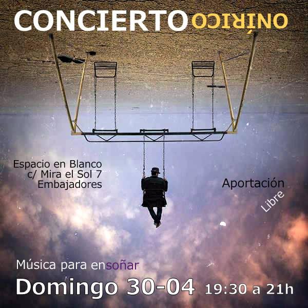 concierto onirico 2017 04 30